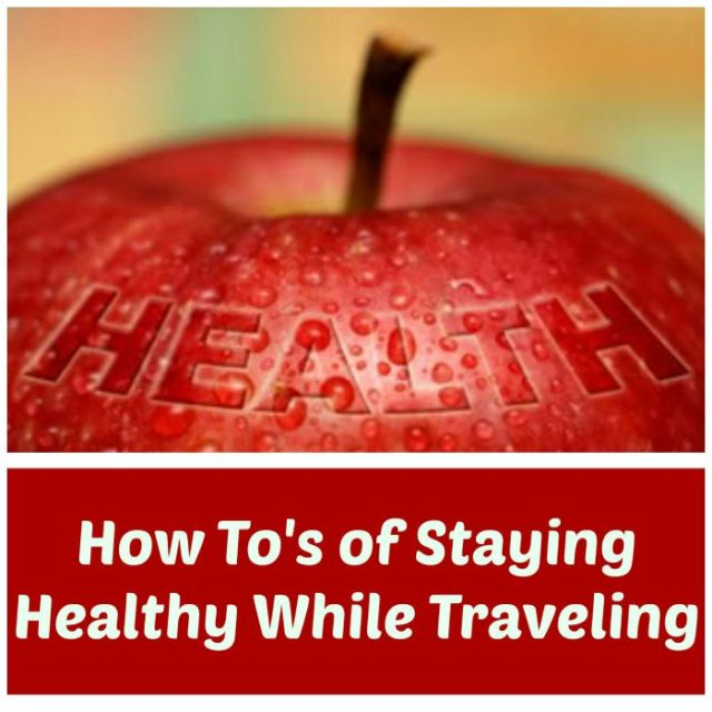How-To-Staying-Healthy-While-Traveling
